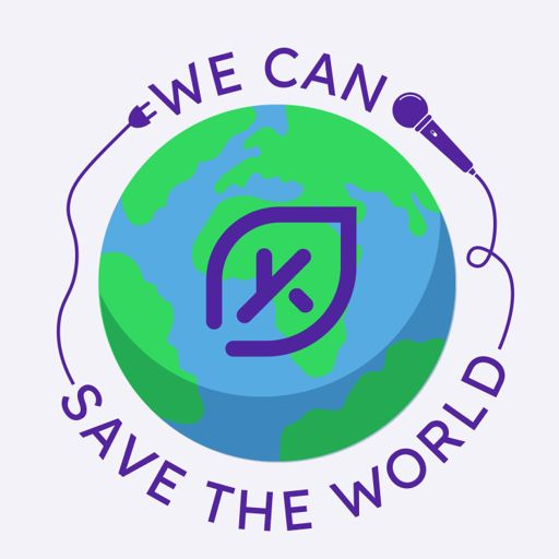 Cover art for podcast We can save the world