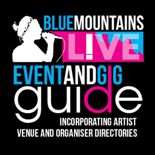 Cover art for podcast Blue Mountains Live | Gig and Event Guide on Radio Blue Mountains 89.1FM