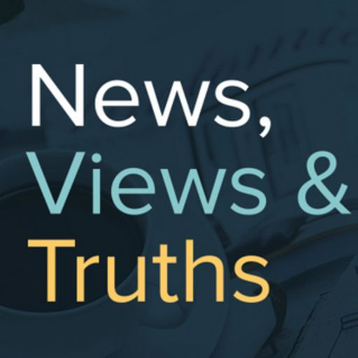 Cover art for podcast News, Views and Truths.