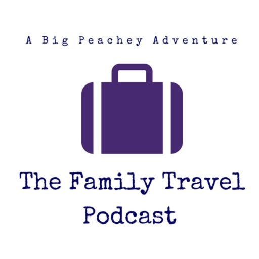 Cover art for podcast The Family Travel Podcast