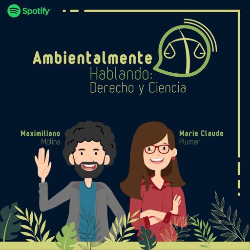 Cover art for podcast Ambientalmente Hablando: Derecho y Ciencia