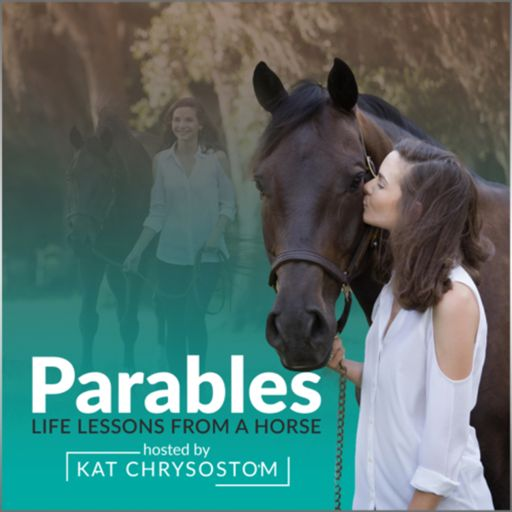Cover art for podcast Parables: Life Lessons From A Horse