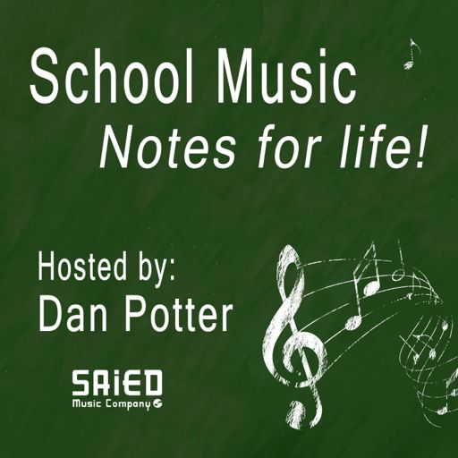 Cover art for podcast School Music - Notes for Life!