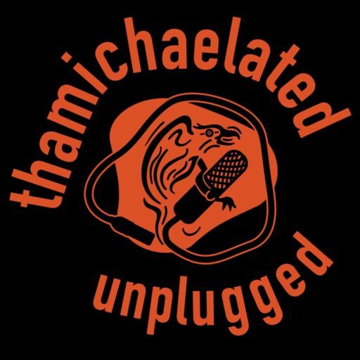 Cover art for podcast thamichaelated unplugged