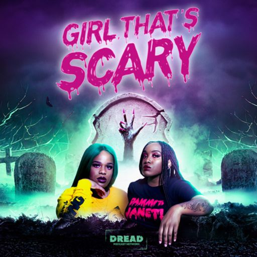 Cover art for podcast Girl, That's Scary