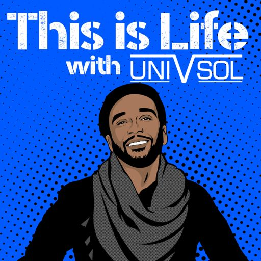Cover art for podcast This is Life with Uni V. Sol