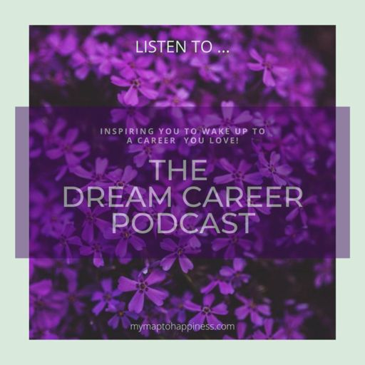 Cover art for podcast THE DREAM CAREER PODCAST