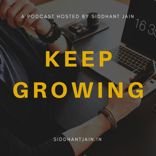 Cover art for podcast Keep Growing With Sid | Growth & Digital Marketing Podcast