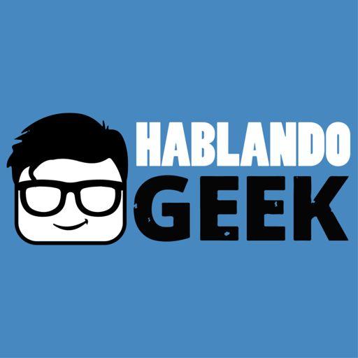Cover art for podcast Hablando Geek