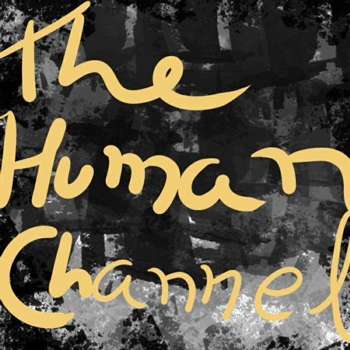 Cover art for podcast The Human Channel