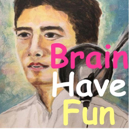 Cover art for podcast BrainHaveFun