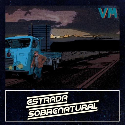 Cover art for podcast Estrada Sobrenatural