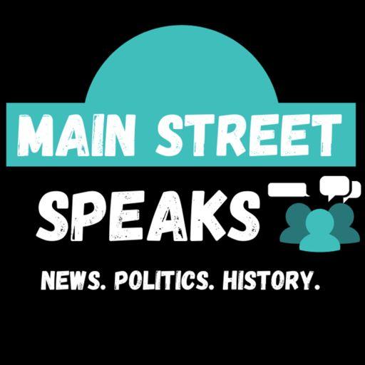 Cover art for podcast Main Street Speaks