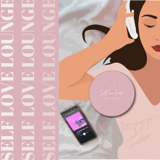 Cover art for podcast Self Love Lounge