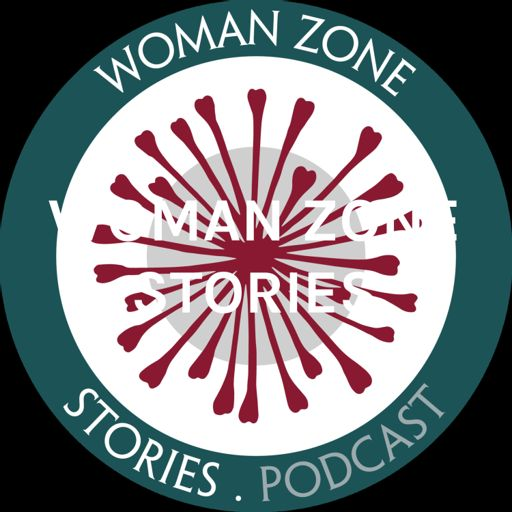 Cover art for podcast WOMAN ZONE STORIES