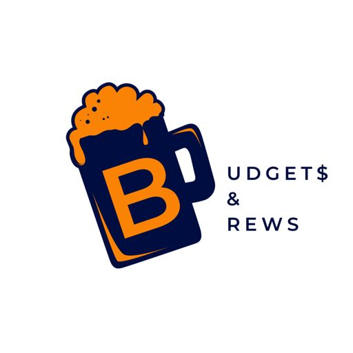 Cover art for podcast Budgets & Brews
