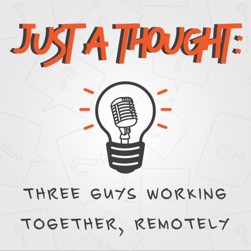 Cover art for podcast Just A Thought