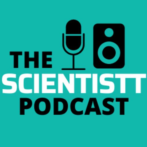Cover art for podcast The Scientistt Podcast