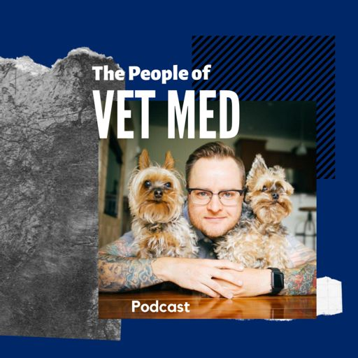 Cover art for podcast The People of Veterinary Medicine
