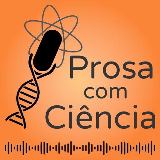 Cover art for podcast Prosa com Ciência
