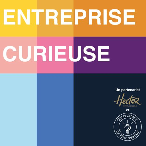 Cover art for podcast Entreprise Curieuse