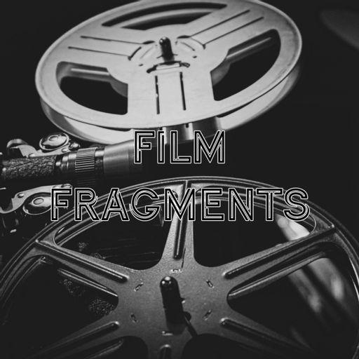 Cover art for podcast Film Fragments