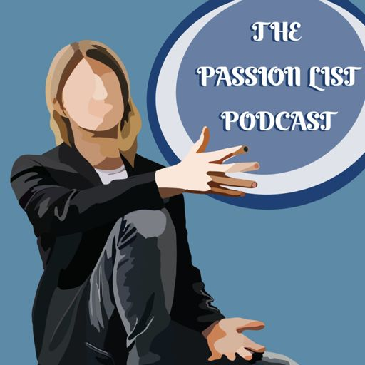 Cover art for podcast The Passion List Podcast