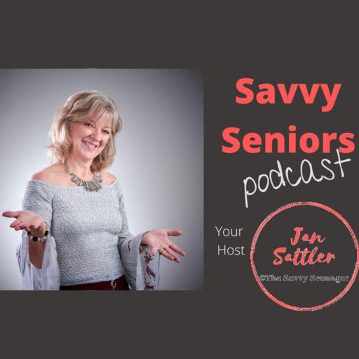 Cover art for podcast Savvy Seniors with Jan Sattler