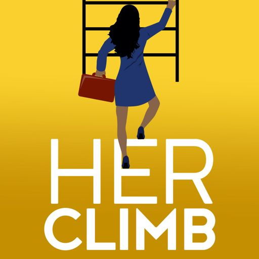 Cover art for podcast Her Climb: Women of colour talk about leadership and resilience in a changing world.