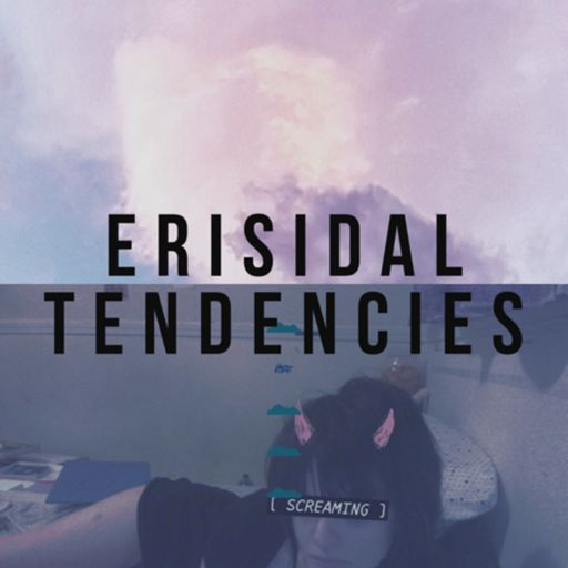 Cover art for podcast Erisidal Tendencies