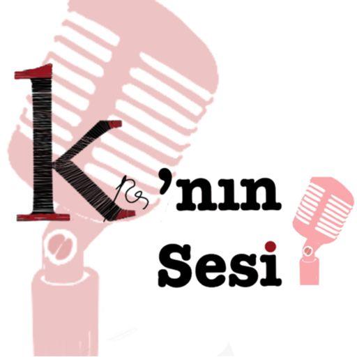 Cover art for podcast K'nın Sesi