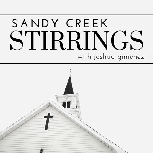 Cover art for podcast Sandy Creek Stirrings