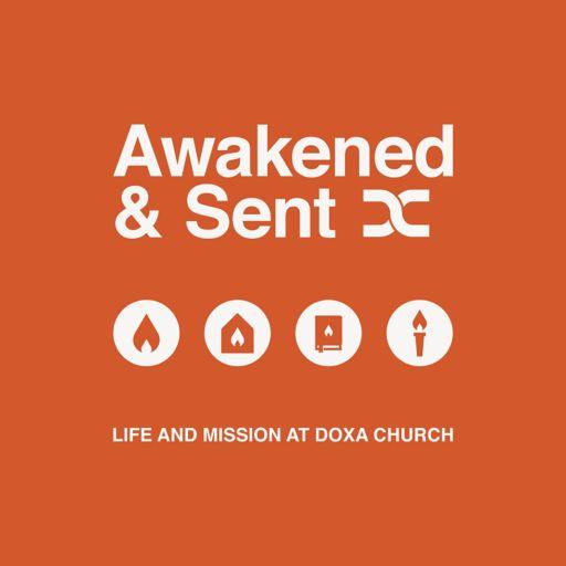 Cover art for podcast Awakened & Sent