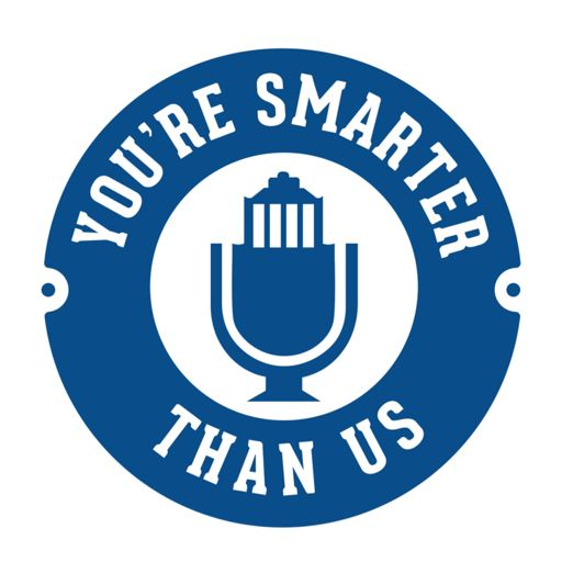Cover art for podcast You're Smarter Than Us