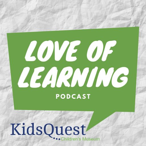Cover art for podcast Love of Learning