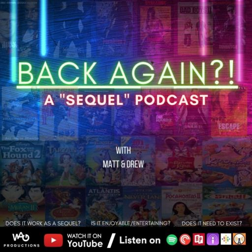 Cover art for podcast BACK AGAIN?! Podcast