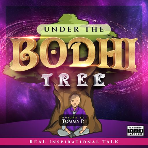 Cover art for podcast Under the Bodhi Tree w/ Tommy P.