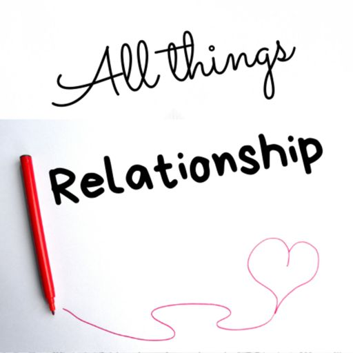 Cover art for podcast All Things Relationship