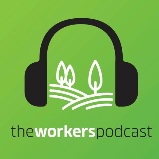 Cover art for podcast The Workers Podcast: Helping You Live Your Life Hope-Filled