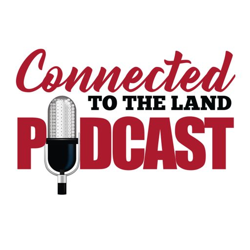 Cover art for podcast Connected To The Land Podcast