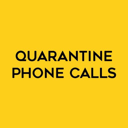 Cover art for podcast Quarantine Phone Calls