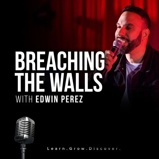 Cover art for podcast Breaching The Walls