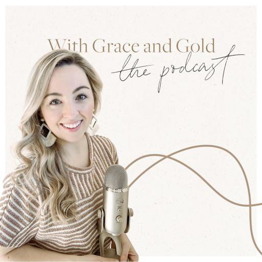 Cover art for podcast With Grace and Gold: The Podcast