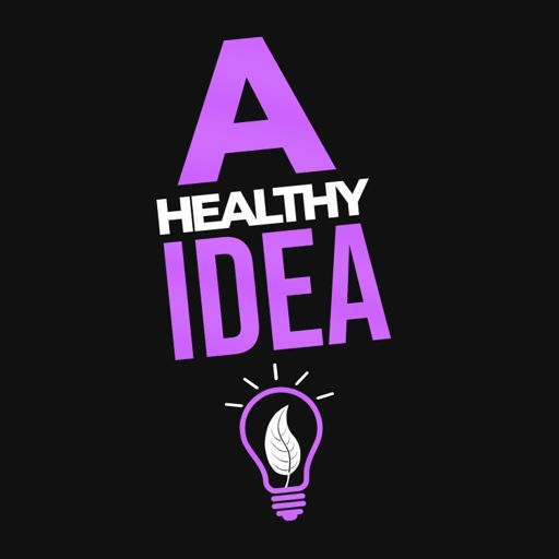 Cover art for podcast A Healthy Idea
