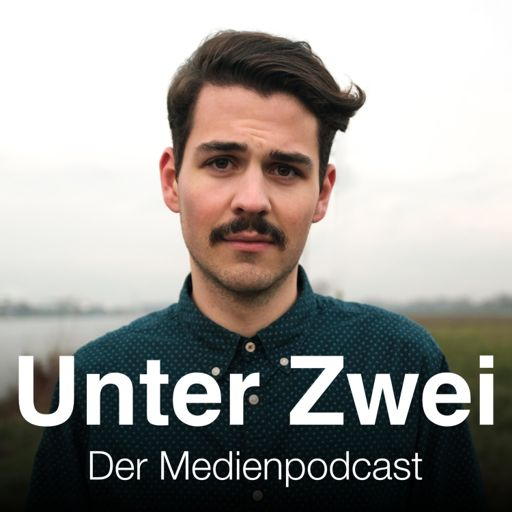 Cover art for podcast Unter Zwei – der Medienpodcast