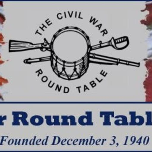 Cover art for podcast The Chicago Civil War Round Table Monthly Meetings