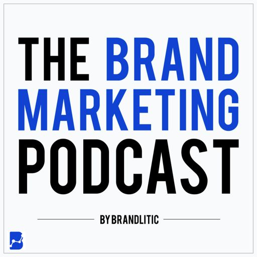 Cover art for podcast The Brand Marketing Podcast: Digital Marketing Insights & Startup Lessons