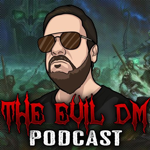 Cover art for podcast The Evil Dungeon Master Podcast