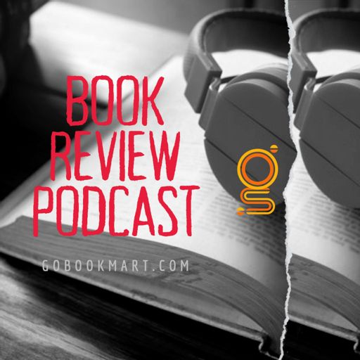 Cover art for podcast GoBookMart Book Reviews