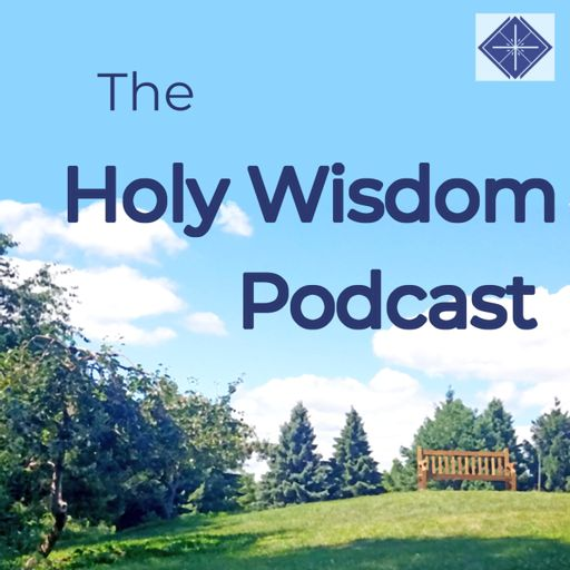 Cover art for podcast The Holy Wisdom Podcast